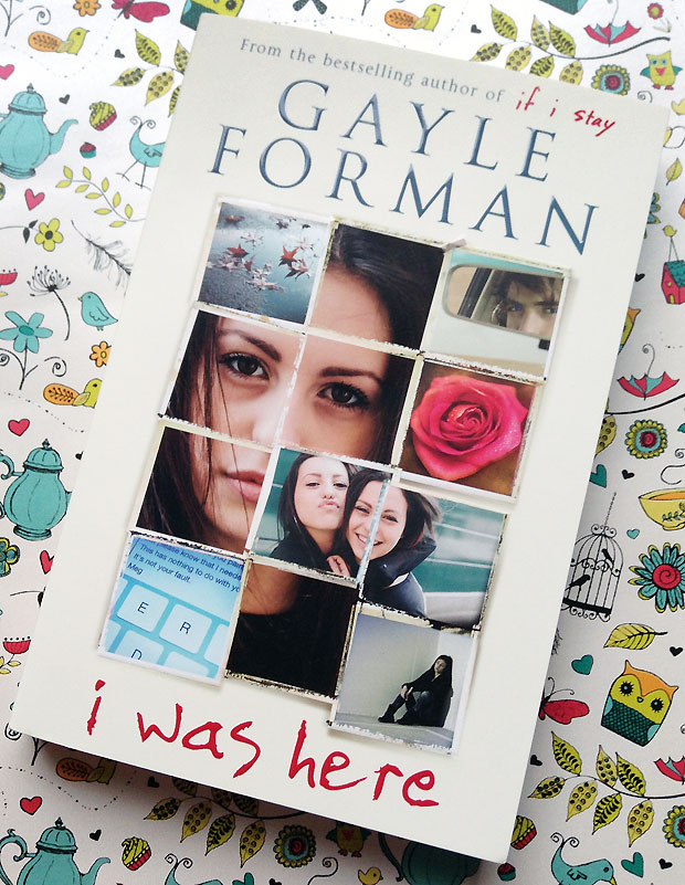 Book Review: I Was Here By Gayle Forman A Mum Reviews