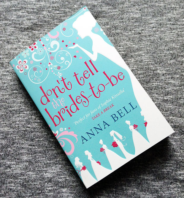 Book Review: Don't Tell The Brides-to-Be By Anna Bell