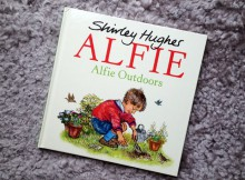 Book Review & Giveaway: Alfie Outdoors by Shirley Hughes A Mum Reviews