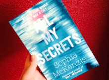 Book Review & Giveaway: All My Secrets by Sophie McKenzie A Mum Reviews