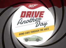 Drive Another Day - Bond Cars Through the Ages A Mum Reviews