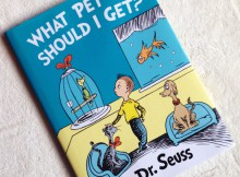 Book Review: What Pet Should I Get? by Dr Seuss A Mum Reviews