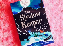 Book Review: The Shadow Keeper by Abi Elphinstone A Mum Reviews