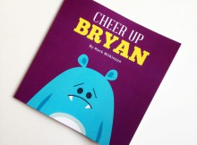 Book Review: Cheer Up Bryan by Mark Wilkinson A Mum Reviews