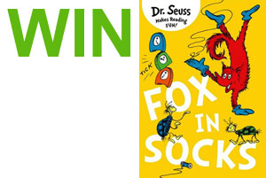 Win Fox in Socks by Dr. Seuss!