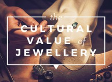 The Cultural Value of Jewellery An Infographic A Mum Reviews