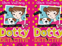 Book Review: Dotty Detective by Clara Vulliamy A Mum Reviews