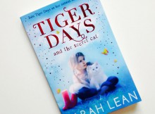 Book Review: Tiger Days and the Secret Cat by Sarah Lean A Mum Reviews