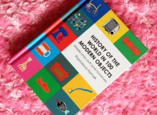 History of the World in 100 Modern Objects: Middle-Class Stuff (and Nonsense) A Mum Reviews