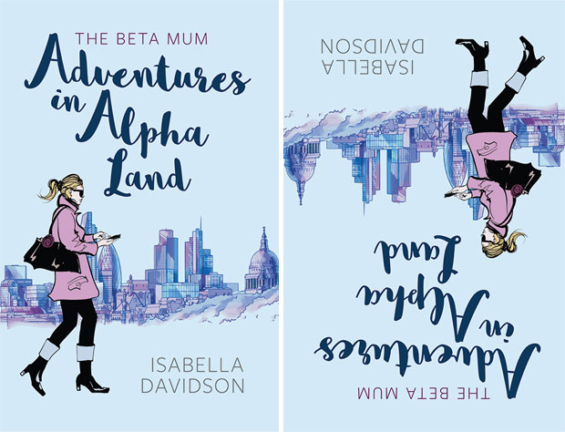 The Beta Mum: Adventures in Alpha Land by Isabella Davidson A Mum Reviews