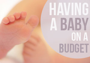 Having a Baby on a Budget