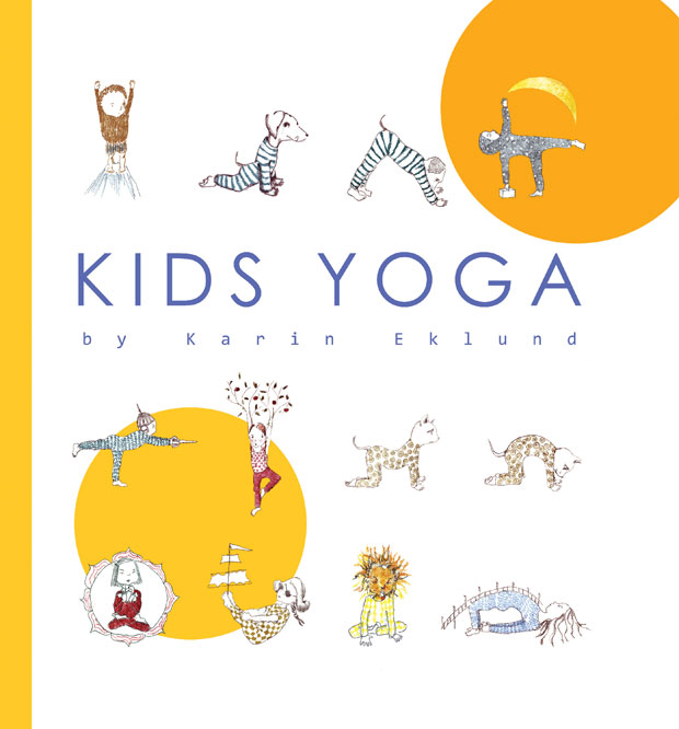 Book Review: Kids Yoga by Karin Eklund - An Illustrated Yoga Guide A Mum Reviews