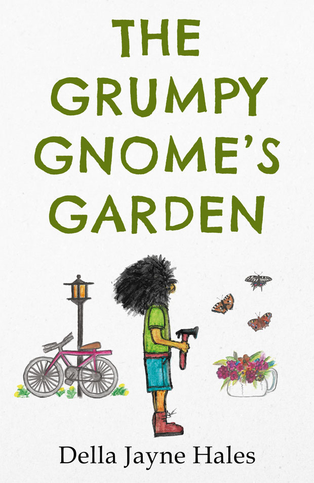 Book Giveaway: Win The Grumpy Gnome's Garden by Della Hales A Mum Reviews