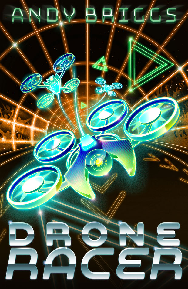 Book Giveaway: Win a Copy of Drone Racer by Andy Briggs! A Mum Reviews