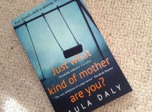 a mum reviews book review paula daly Just What Kind of Mother Are You?