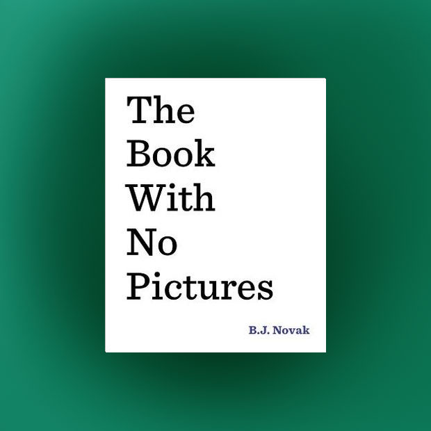 The Book With No Pictures by B.J. Novak Review a mum reviews
