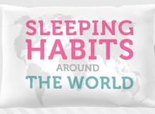 Sleeping Habits Around The World A Mum Reviews Infographic