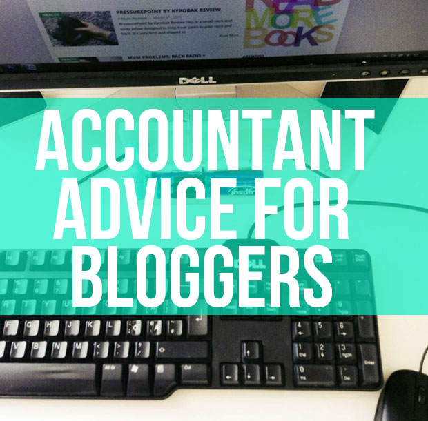 Accountant's Advice For Bloggers A Mum Reviews