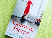 Book Review: Coming Home by Annabel Kantaria A Mum Reviews