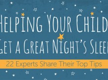 Helping Your Child Get A Great Night's Sleep: 22 Top Tips A Mum Reviews