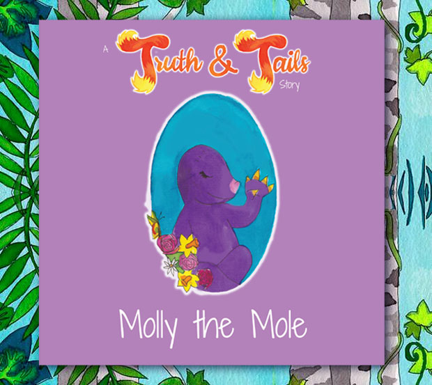 Book Review: Molly the Mole - A Truth & Tails Story A Mum Reviews