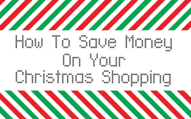 How To Save Money on Your Christmas Shopping A Mum Reviews