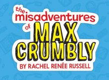 The Misadventures of Max Crumbly Locker Hero - Review & Giveaway A Mum Reviews
