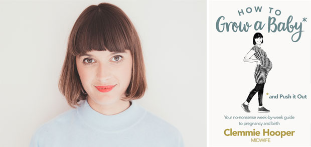Book Review: How to Grow a Baby and Push It Out by Clemmie Hooper A Mum Reviews