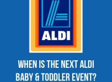When is the Next ALDI Baby & Toddler Event? | My Shopping List! A Mum Reviews