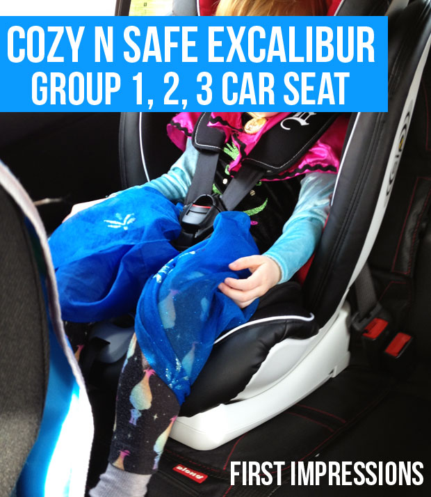Cozy N Safe Excalibur Group 1, 2, 3 Car Seat First Impressions A Mum Reviews