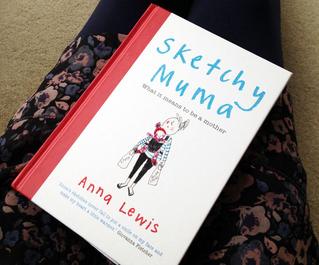 Sketchy Muma, What It Means to Be a Mother by Anna Lewis A Mum Reviews