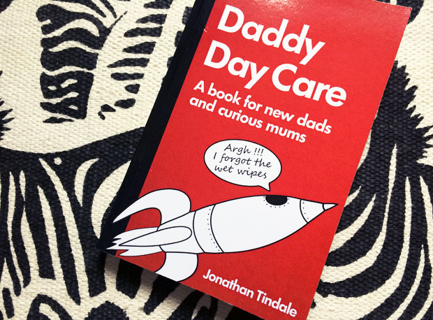 Daddy Day Care by Jonathan Tindale - A Book for New Dads & Curious Mums A Mum Reviews