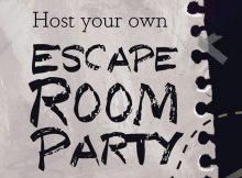How to Host Your Own Escape Room Party + Giveaway! A Mum Reviews
