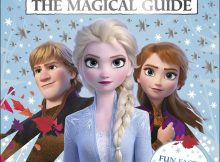 Book Review: Disney Frozen 2 The Magical Guide from DK Books A Mum Reviews